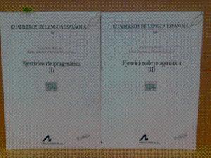 EJERCICIOS DE PRAGMÁTICA (TOMOS I Y II): REYES, GRACIELA; BAENA,