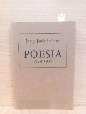 POESÍA. 1934-1959: JANÉS I OLIVÉ,