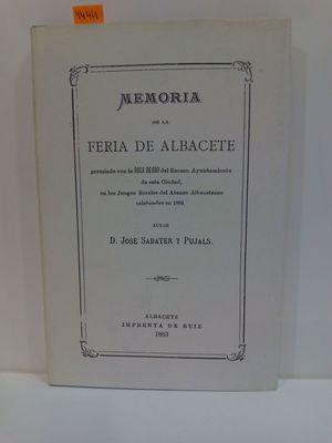MEMORIA DE LA FERIA DE ALBACETE: SABATER Y PUJALS,