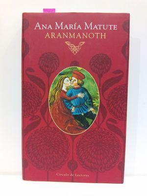 ARANMANOTH: MATUTE, ANA MARÍA