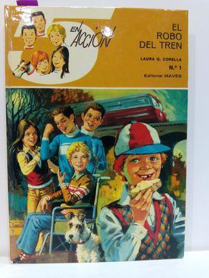 EL ROBO DEL TREN (EN ACCIÓN) VOLUMEN: CORELLA, LAURA G.