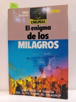 EL ENIGMA DE LOS MILAGROS: UTSET CORTÉS, LUIS