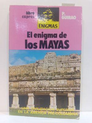 EL ENIGMA DE LOS MAYAS (ENIGMAS): GUIRAO, P.