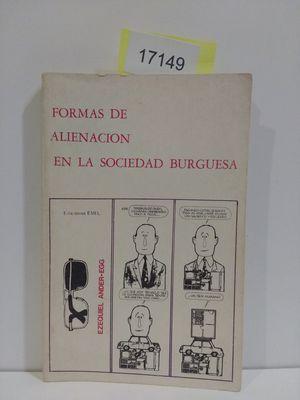 FORMAS DE ALINEACIÓN EN LA SOCIEDAD BURGUESA: ANDER-EGG, EZEQUIEL ENMANUEL