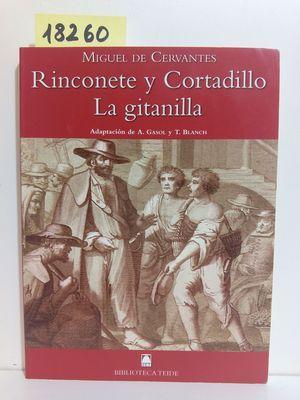 LA GITANILLA, RINCONETE Y CORTADILLO -MIGUEL DE: CERVANTES, MIGUEL DE;