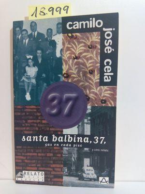 SANTA BALBINA, 37 ; GAS EN CADA: CELA, CAMILO JOSÉ