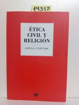 ÉTICA CIVIL Y RELIGIÓN: CORTINA ORTS, ADELA