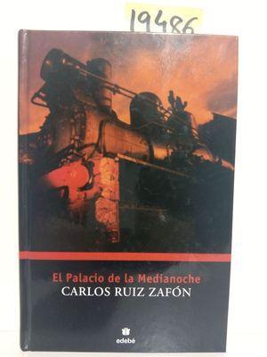 EL PALACIO DE LA MEDIANOCHE: CARLOS RUIZ ZAFON