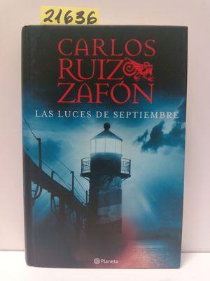 LAS LUCES DE SEPTIEMBRE: CARLOS RUIZ ZAFON