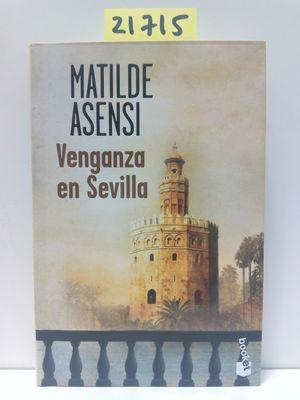 VENGANZA EN SEVILLA: ASENSI, MATILDE