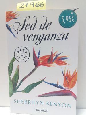 SED DE VENGANZA (CAZADORES OSCUROS 20): KENYON, SHERRILYN
