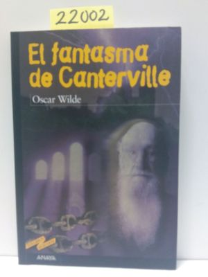 EL FANTASMA DE CANTERVILLE: WILDE, OSCAR
