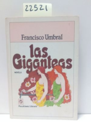LAS GIGANTEAS: UMBRAL, FRANCISCO