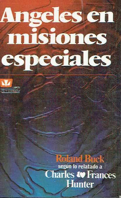 angeles en misiones especiales roland buck