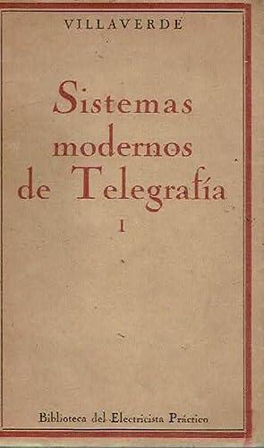 Sistemas modernos de telegrafía, vol. I. El: Francisco Villaverde.
