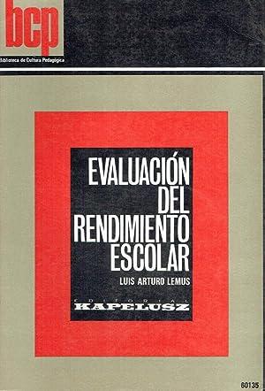 Evaluación del rendimiento escolar.: Luis Arturo Lemus.