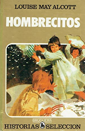 Hombrecitos.: Louise May Alcott.