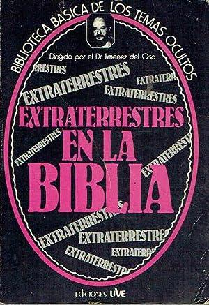 Extraterrestres en la Biblia.: Dr. Jiménez del
