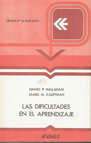 Las dificultades en el aprendizaje.: Daniel P. Hallahan