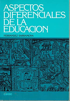 Aspectos diferenciales de la Educación.: Adalberto Ferrández y