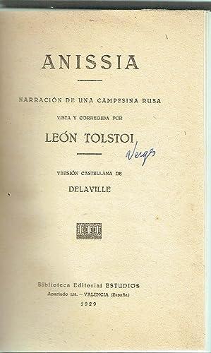 Anissia. Narración de una campesina rusa.: León Tolstoi.