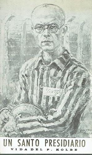 Un santo presidiario. (7-1-1894 / 14-8-1941).: Camilo Jordá Moncho.