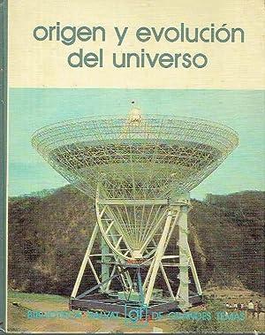 Origen y evolución del Universo.: Ramón Canal y Ramón Lapiedra.