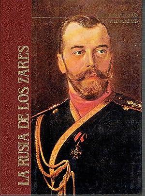 La Rusia de los Zares. Grandes imperios