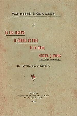 La lira lusitana. La señorita de aldea.: Curros Enriquez.
