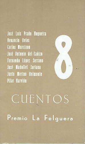 Cuentos 8. Premio La Felguera.: VV.AA.