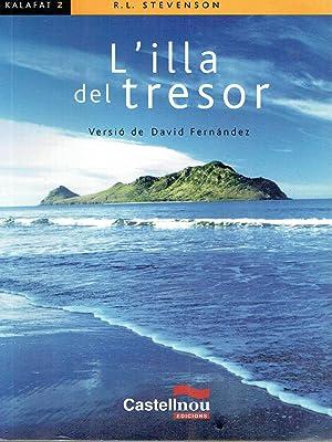 L'illa del tresor.: R.L. Stevenson.