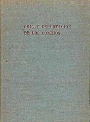 Cria y explotación de los conejos.: J. W. Cross.