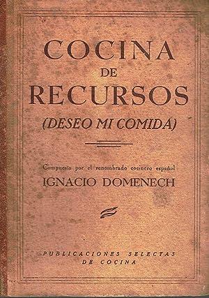 Cocina de recursos. Deseo mi comida.: Ignacio Domènech.