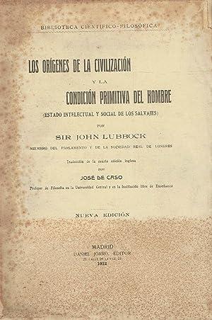 Los orígenes de la Civilización y la: Sir. John Lubbock.