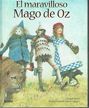 El maravilloso Mago de Oz.: Lyman Frank Baum.