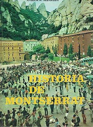 Història de Montserrat.: Anselm M. Albareda.