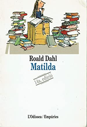 Matilda.: Roald Dahl.