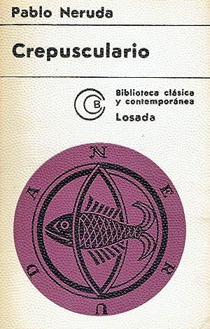 Crepusculario.: Pablo Neruda.