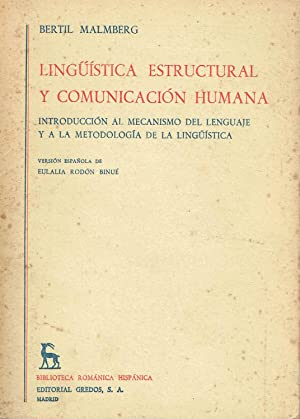 Lingüística Estructural y comunicación humana. Introducción al: Bertil Malmberg.