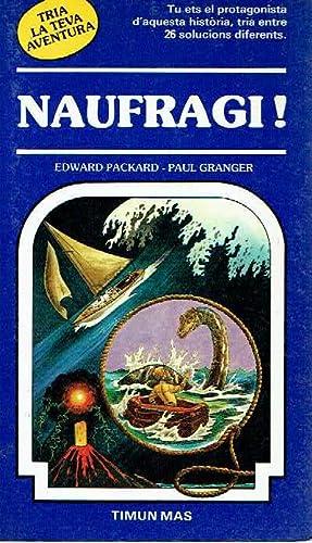 Naufragi!.: Edward Packard.