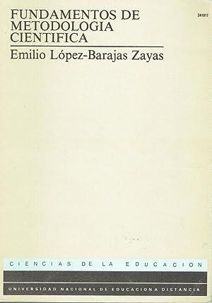 Fundamentos de metodología científica.: Emilio López-Barajas Zayas.