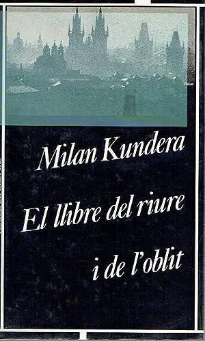 El llibre del riure i de l''oblit.': Milan Kundera.