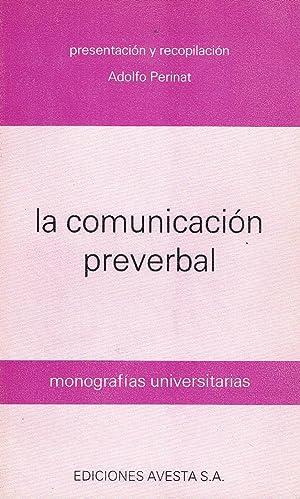La comunicación preverbal.: Adolfo Perinat.