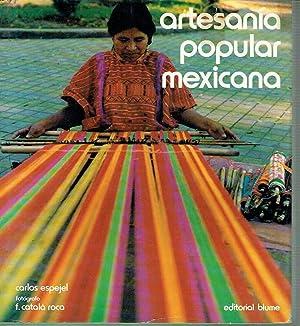 Artesanía popular mexicana.: Carlos Espejel (texto)