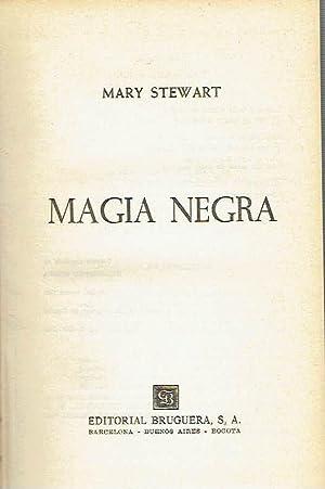 Magia negra.: Mary Stewart.