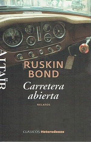 Carretera abierta. Relatos.: Ruskin Bond.