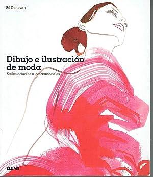 Dibujo e ilustración de moda. Estilos actuales e internacionales.: Bil Donovan.