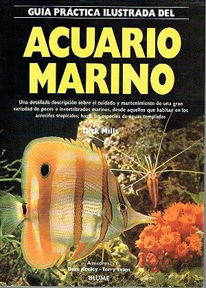 Acuario marino. Guía práctica ilustrada.: Dick Mills.