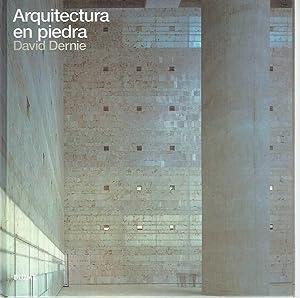 Arquitectura en piedra.: David Dernie.