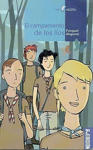 El campamento de los líos.: Pasqual Alapont.